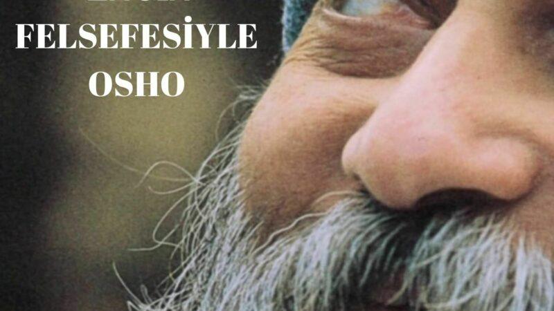 ENGİN FELSEFESİYLE OSHO